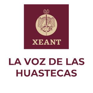 XEANT. La Voz de las Huastecas. INPI