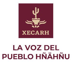 XECARH. La Voz del Pueblo Hñähñú. INPI