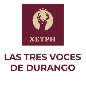 XETPH. Las Tres Voces de Durango. INPI
