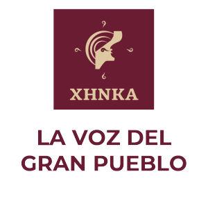 XHNKA. La Voz del Gran Pueblo. INPI